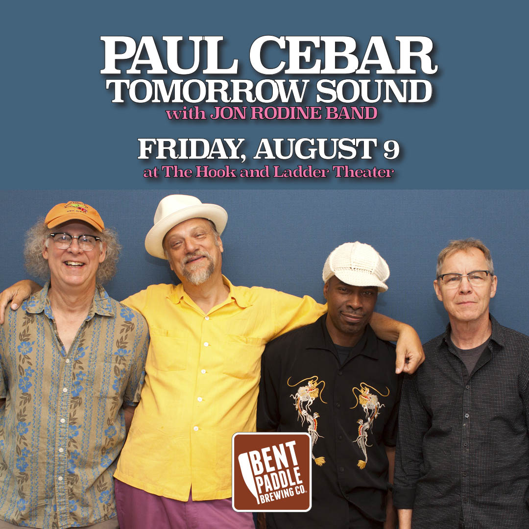 Paul Cebar Tomorrow Sound with The Jon Rodine Band on Friday, August 9 at the Hook and Ladder Theater