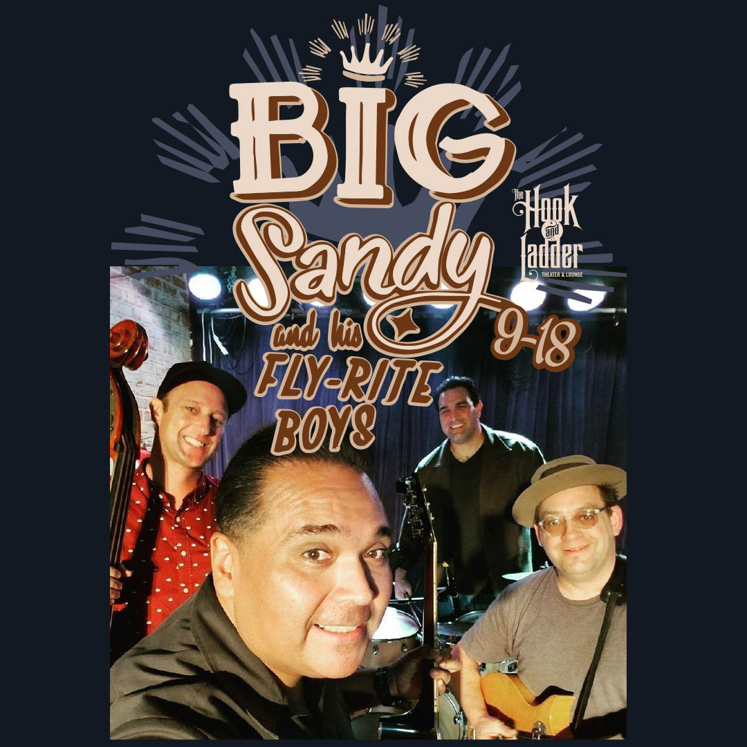 Big Sandy & His Fly-Rite Boys on Wednesday, September 18 at The Hook and Ladder Theater