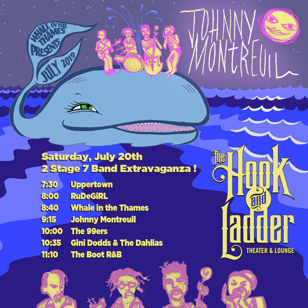 """Whale In The Thames and Fulton Brewing presents """"Extravaganza!"""" featuring Johnny Montreuil, Uppertown, ruDeGiRL, Whale in the Thames, The 99ers, Gini Dodds & The Dahlias and The Boot R&B, on Saturday, July 20 at The Hook and Ladder Theater"""