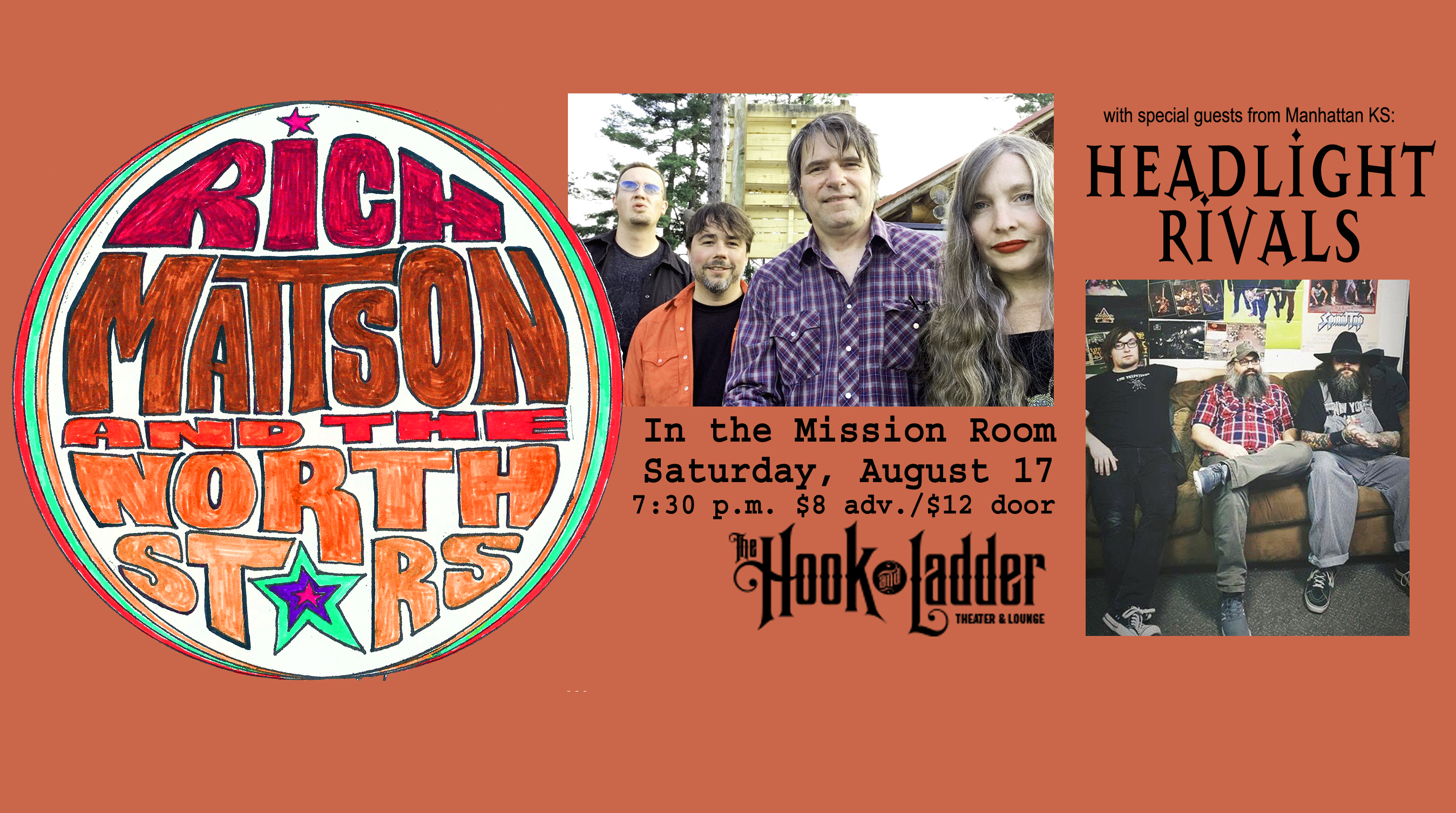 Rich Mattson & The Northstars with special guests Headlight Rivals (KS) on Saturday, August 17 at The Hook and Ladder Mission Room