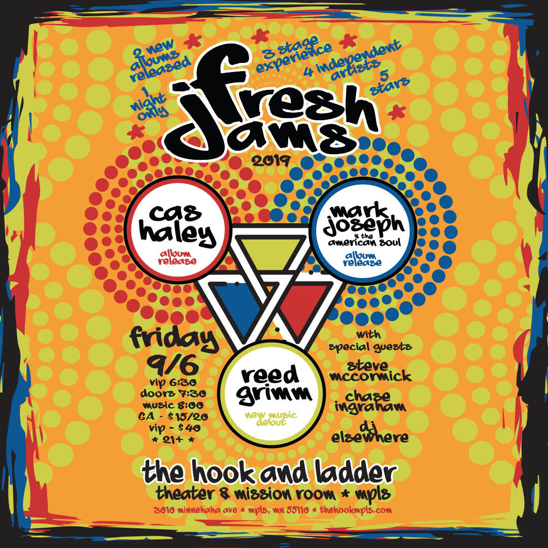 Fresh Jams 2019- Cas Haley, Mark Joseph & The American Soul, and Reed Grimm with Steve McCormick, Chase Ingraham, & DJ Elsewhere. Friday, September 6 at The Hook and Ladder Theater