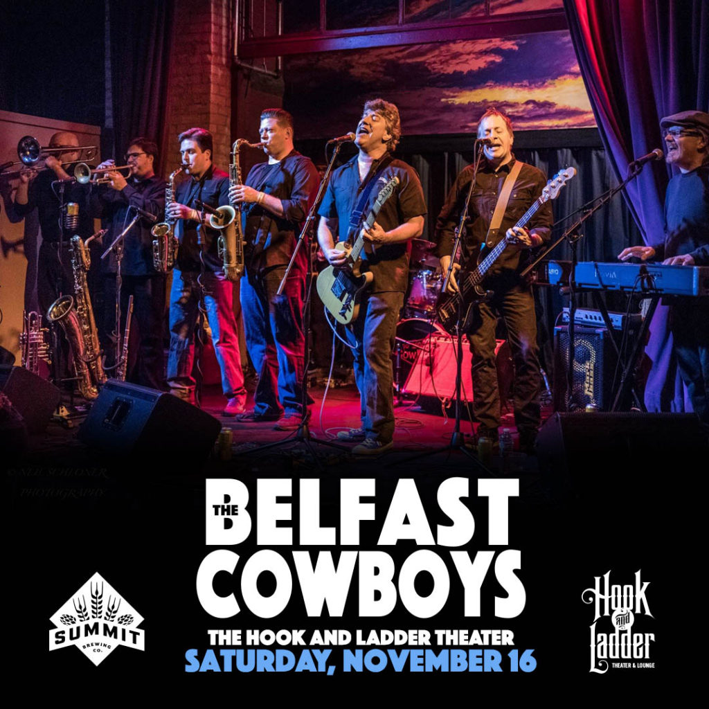 The Belfast Cowboys on Saturday, November 16 at The Hook and Ladder Theater