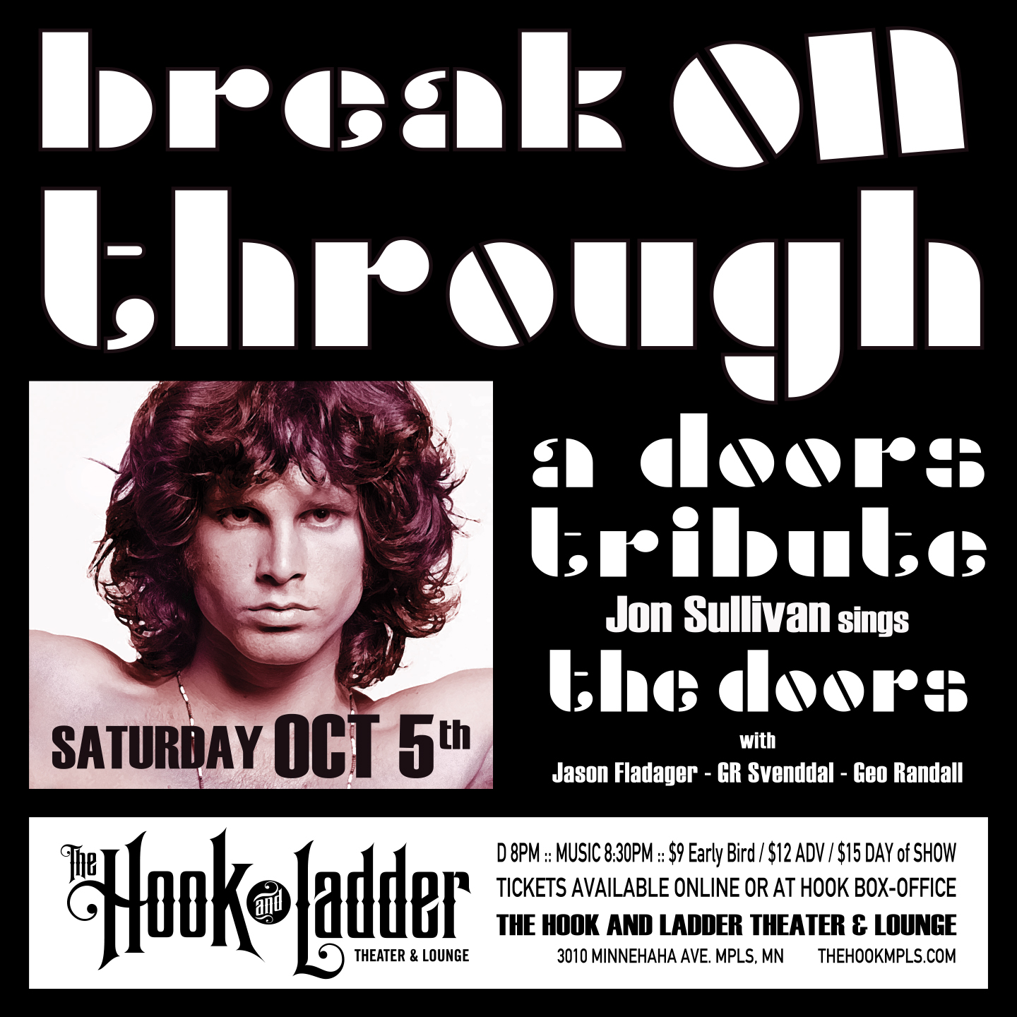 Break on Through ~ A Doors Tribute on Saturday, October 5 at The Hook & Ladder Theater