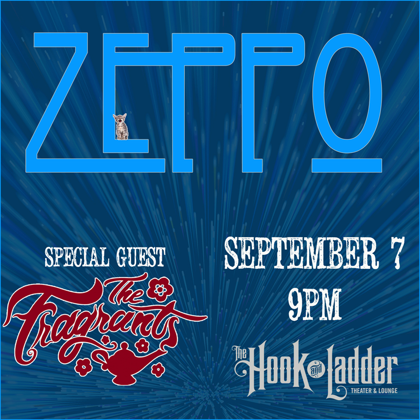 Zeppo with The Fragrants on Saturday, September 7 at The Hook and Ladder Theater