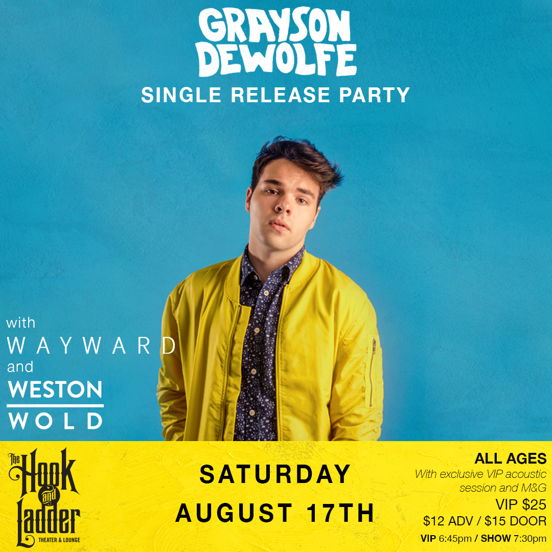 Grayson DeWolfewith Wayward and Weston Wold on Saturday, August 17 at The Hook!