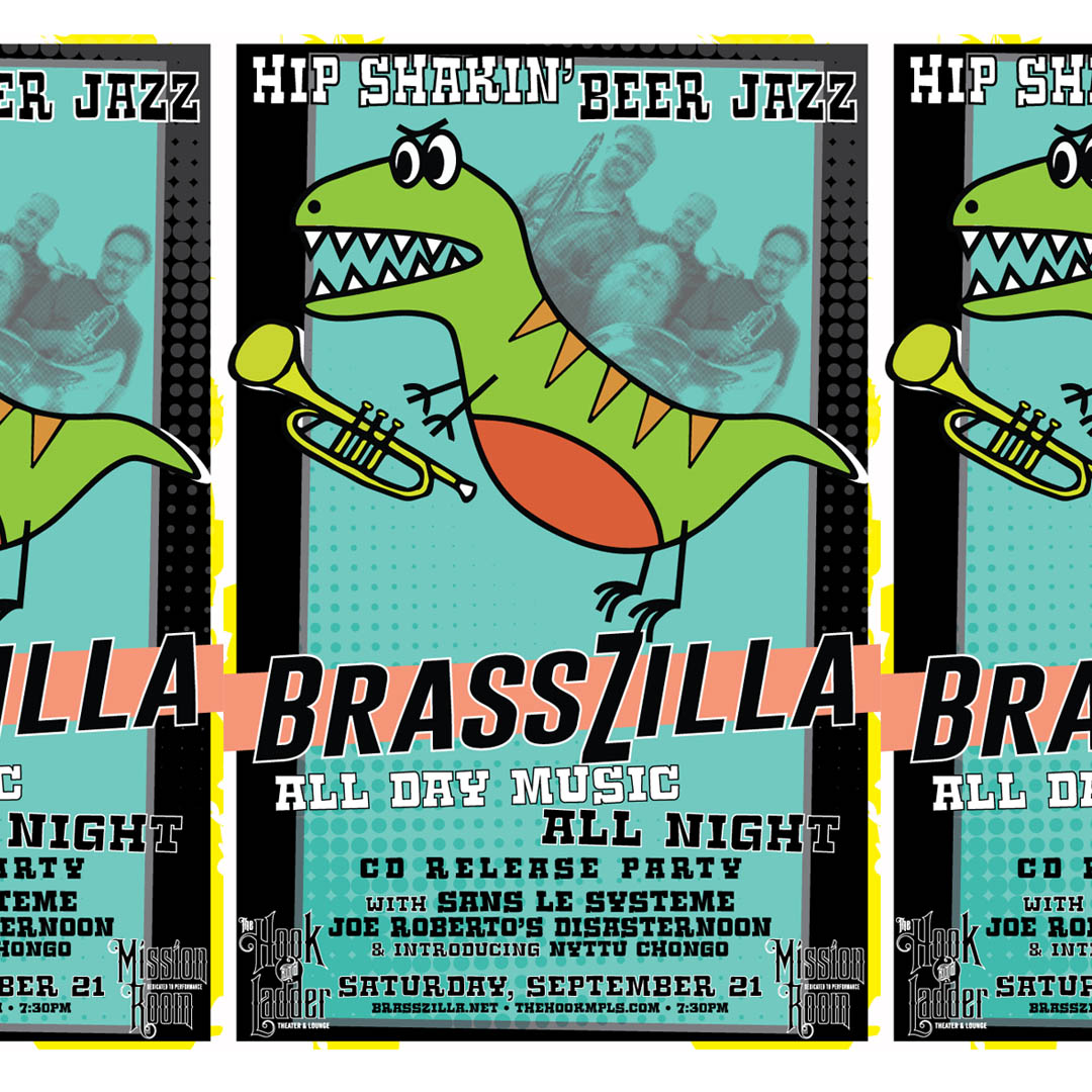 BrassZilla with Sans Le Systeme, Joe Roberto's Disasternoon, and Nyttu Chongo on Saturday, September 21 at The Hook and Ladder Mission Room