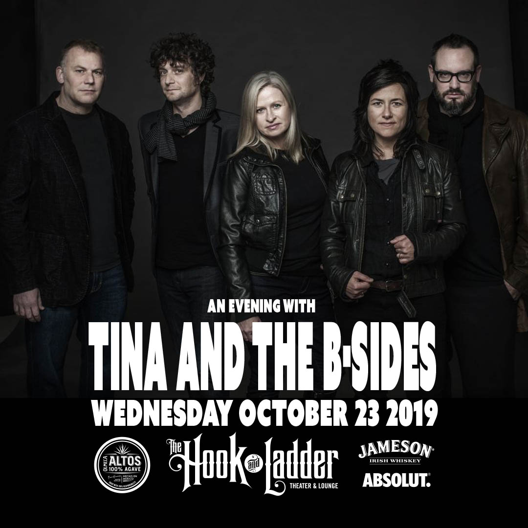 Tina and The B-Sides on Wednesday, October 23 at The Hook and Ladder Theater