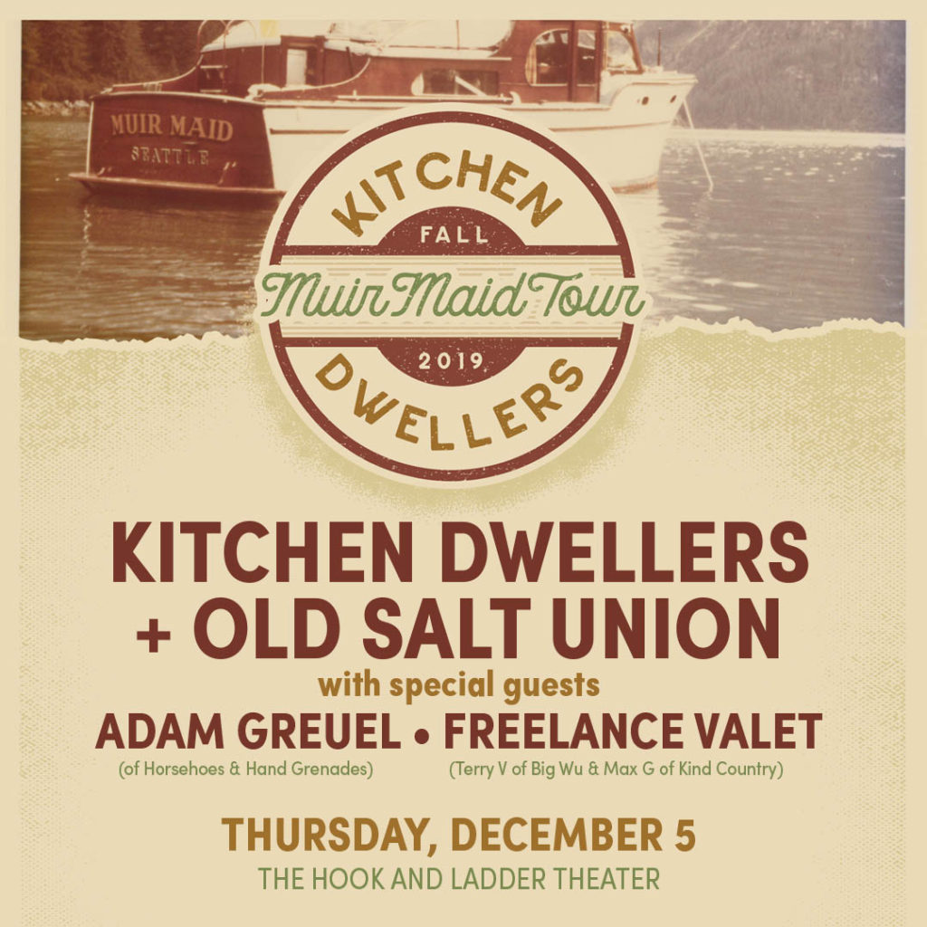 Kitchen Dwellers + Old Salt Union on Thursday, December 5 at The Hook and Ladder