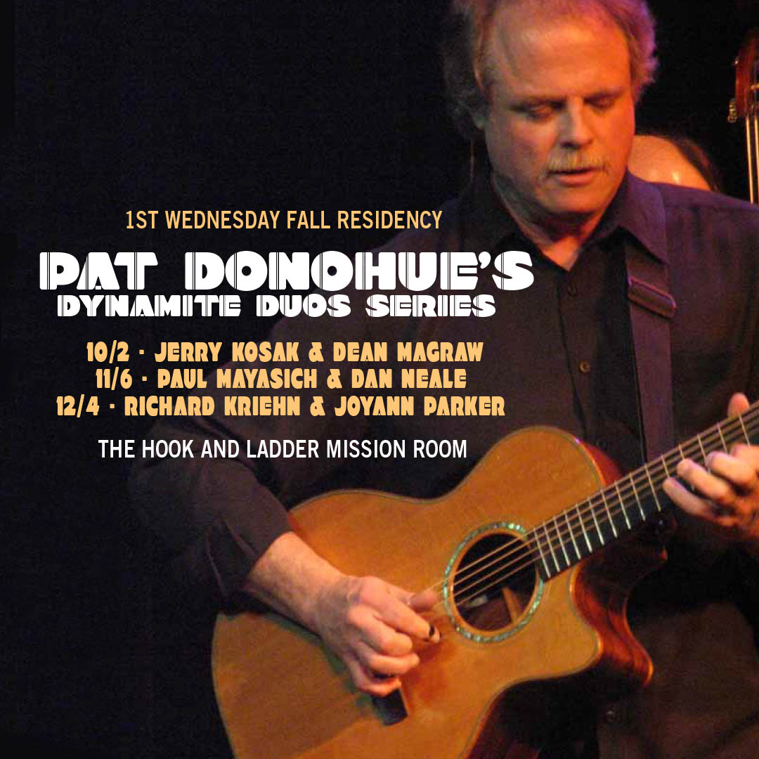 Pat Donohue's Dynamite Duos Series at The Hook and Ladder Mission Room