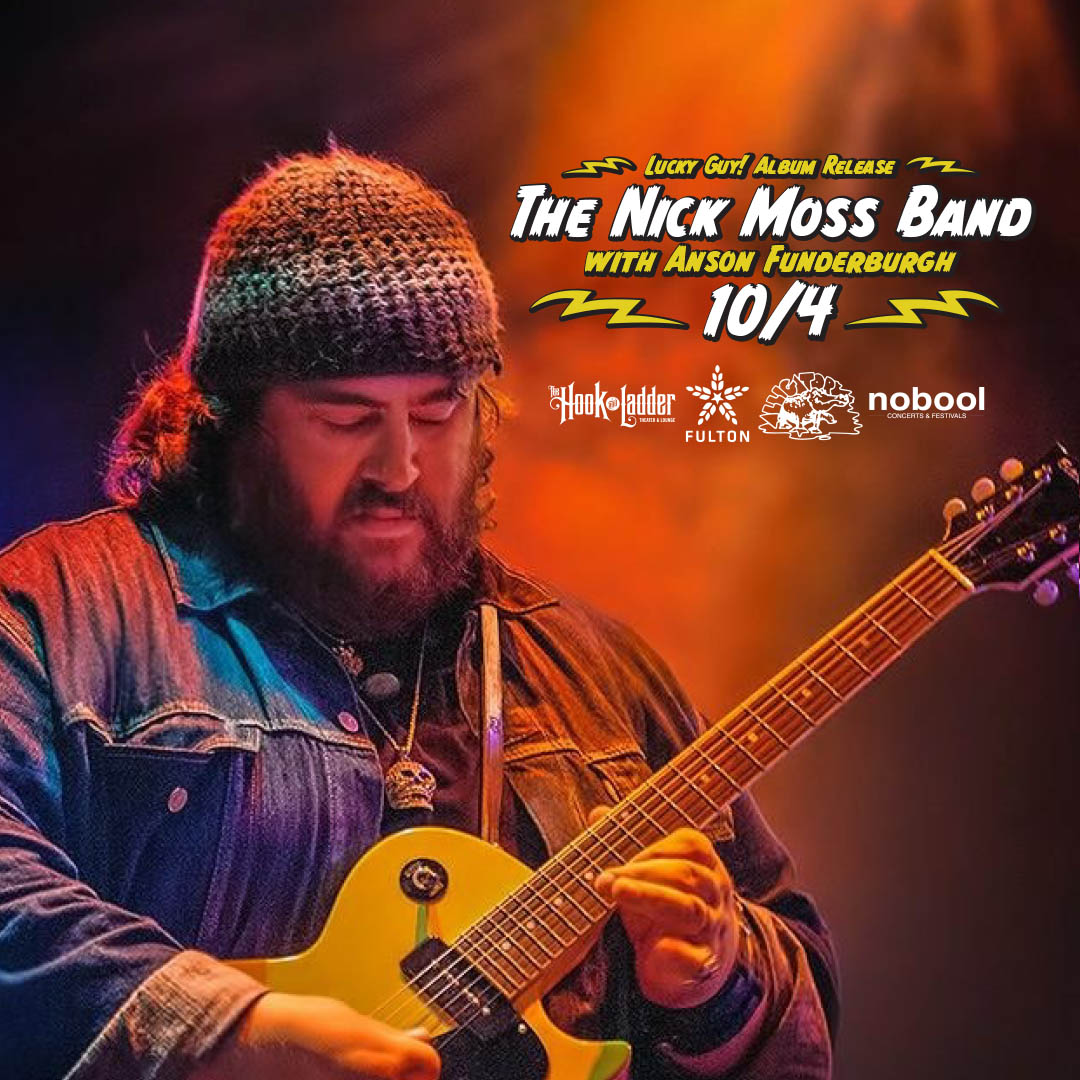 The Nick Moss Bandwith Anson Funderburgh on Friday, October 4 at The Hook and Ladder Theater