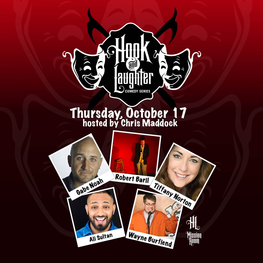 Hook & Laughter Comedy Series featuring Gabe Noah, Robert Baril, Tiffany Norton, Ali Sultan, and Wayne Burfiend on Thursday, October 17 at The Hook and Ladder Mission Room