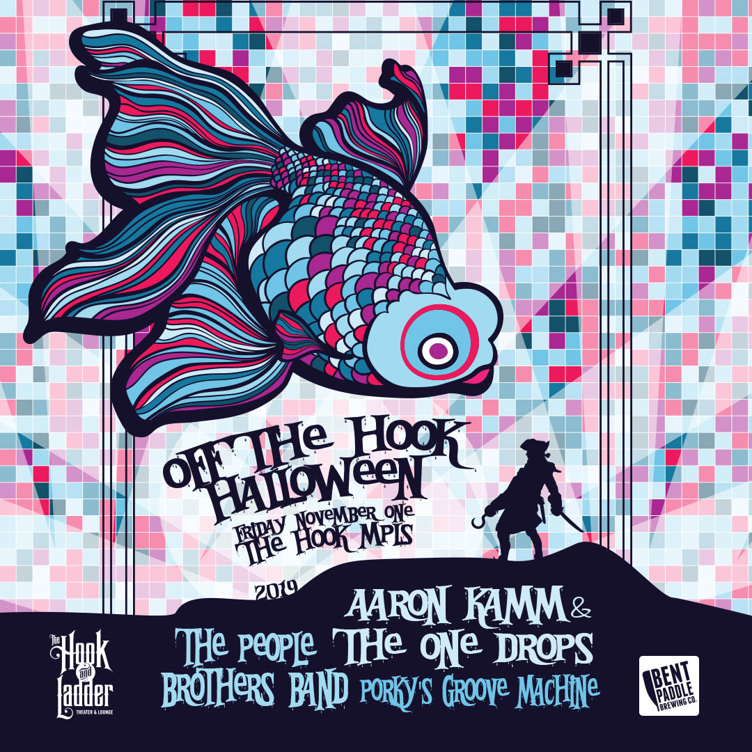"""""""Off The Hook"""" Halloween feat. Aaron Kamm & The One Drops + People Brothers Band + Porky's Groove Machine on Friday, November 1 at The Hook and Ladder Theater"""