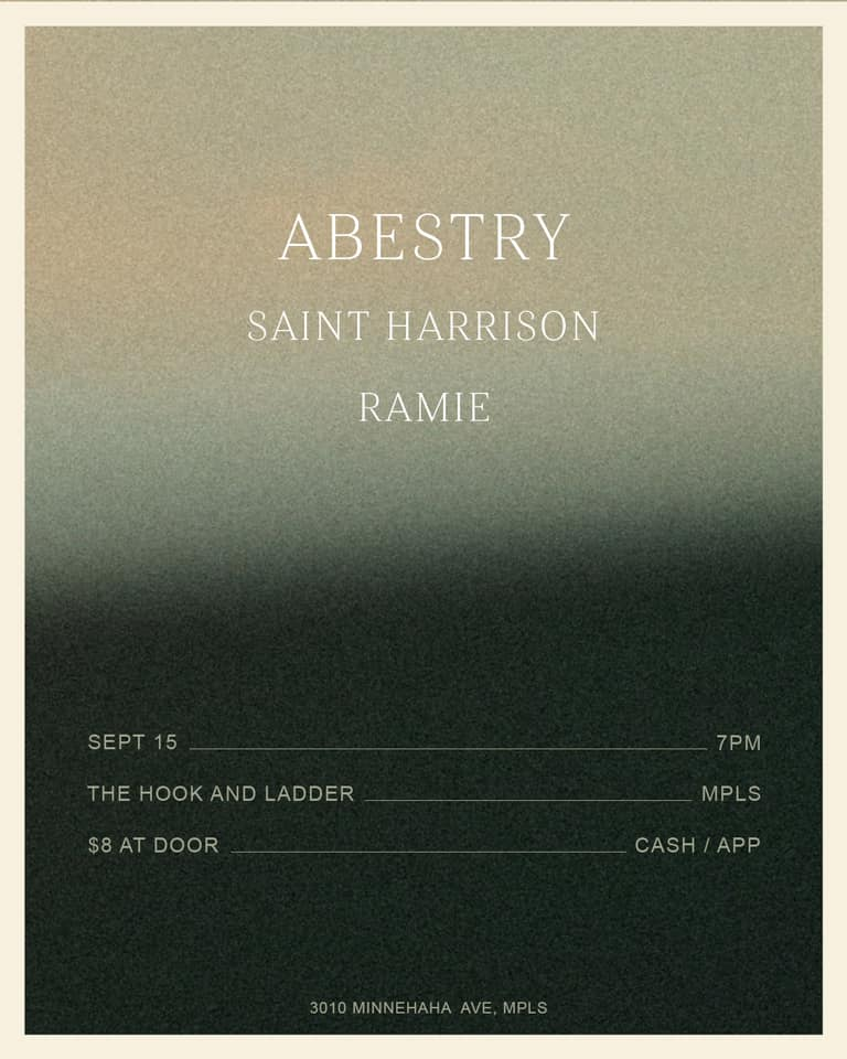 Abestry, Saint Harrison, Ramie on Sunday, September 15 at The Hook and Ladder Theater