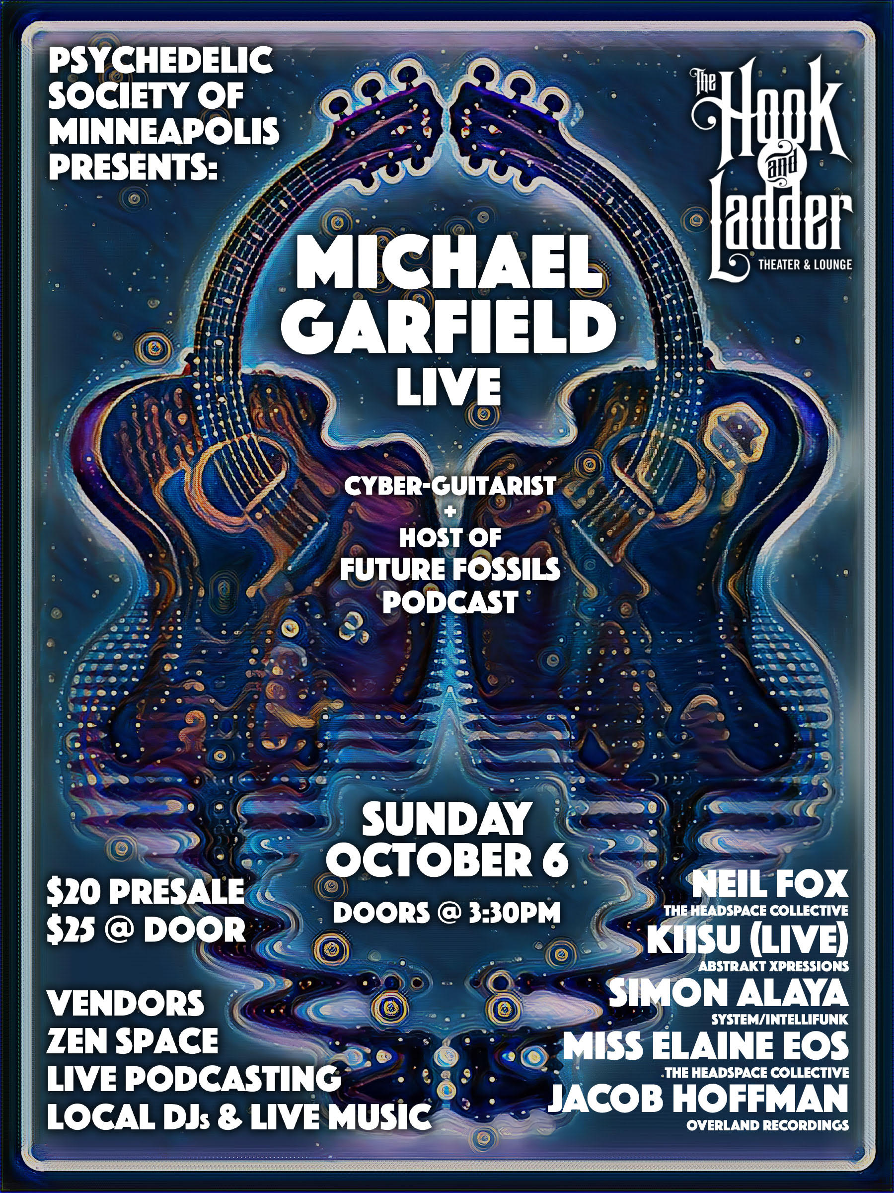 The Psychedelic Society of Minneapolis presents Michael Garfield on Sunday, October 6 at The Hook and Ladder Theater & Mission Room