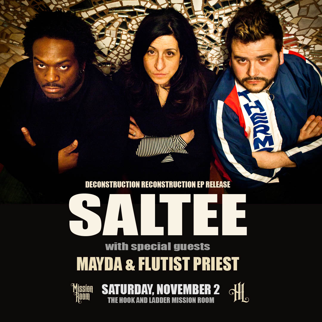 Saltee with Mayda and Flutist Priest on Saturday, November 2 at The Hook and Ladder Mission Room