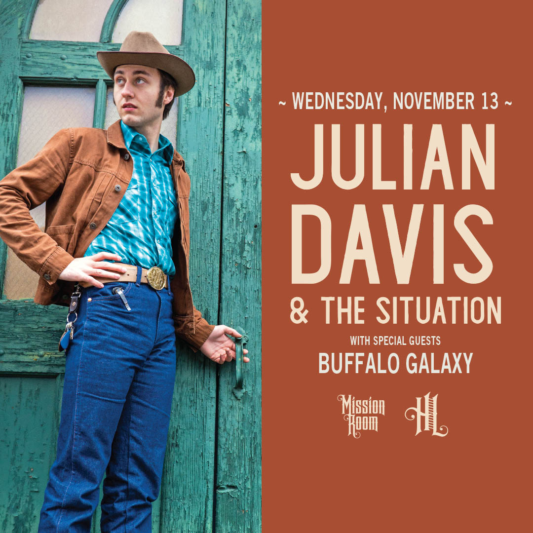 Julian Davis & The Situationwith Buffalo Galaxy on Wednesday, November 13 at The Hook and Ladder Mission Room