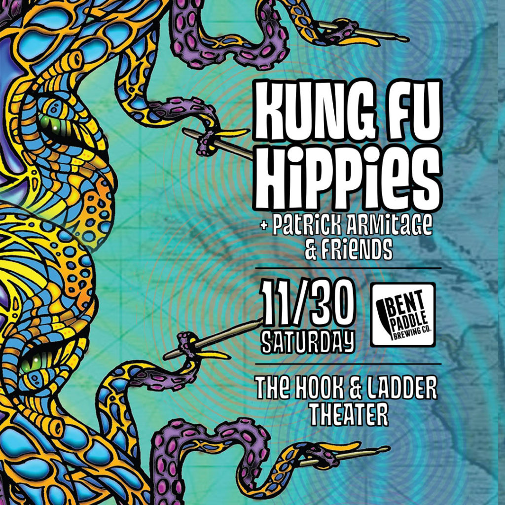 The Kung Fu Hippies on Saturday, November 30 at the Hook and Ladder Theater