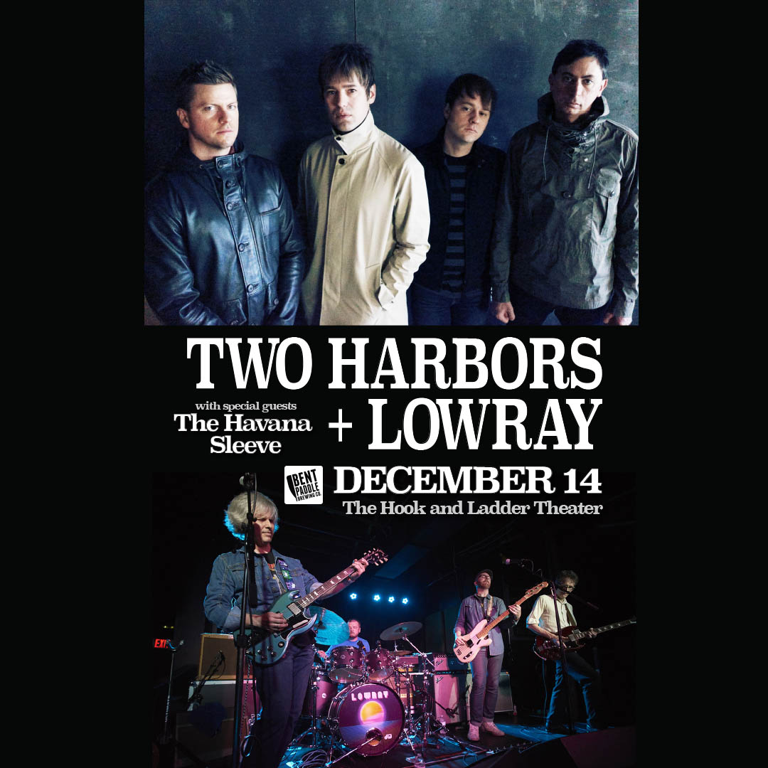 Two Harbor +LowRay on December 14 at The Hook!