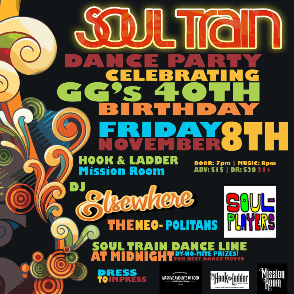 GG's Soul Train Dance Party on Friday, November 8 at The Hook and Ladder Mission Room