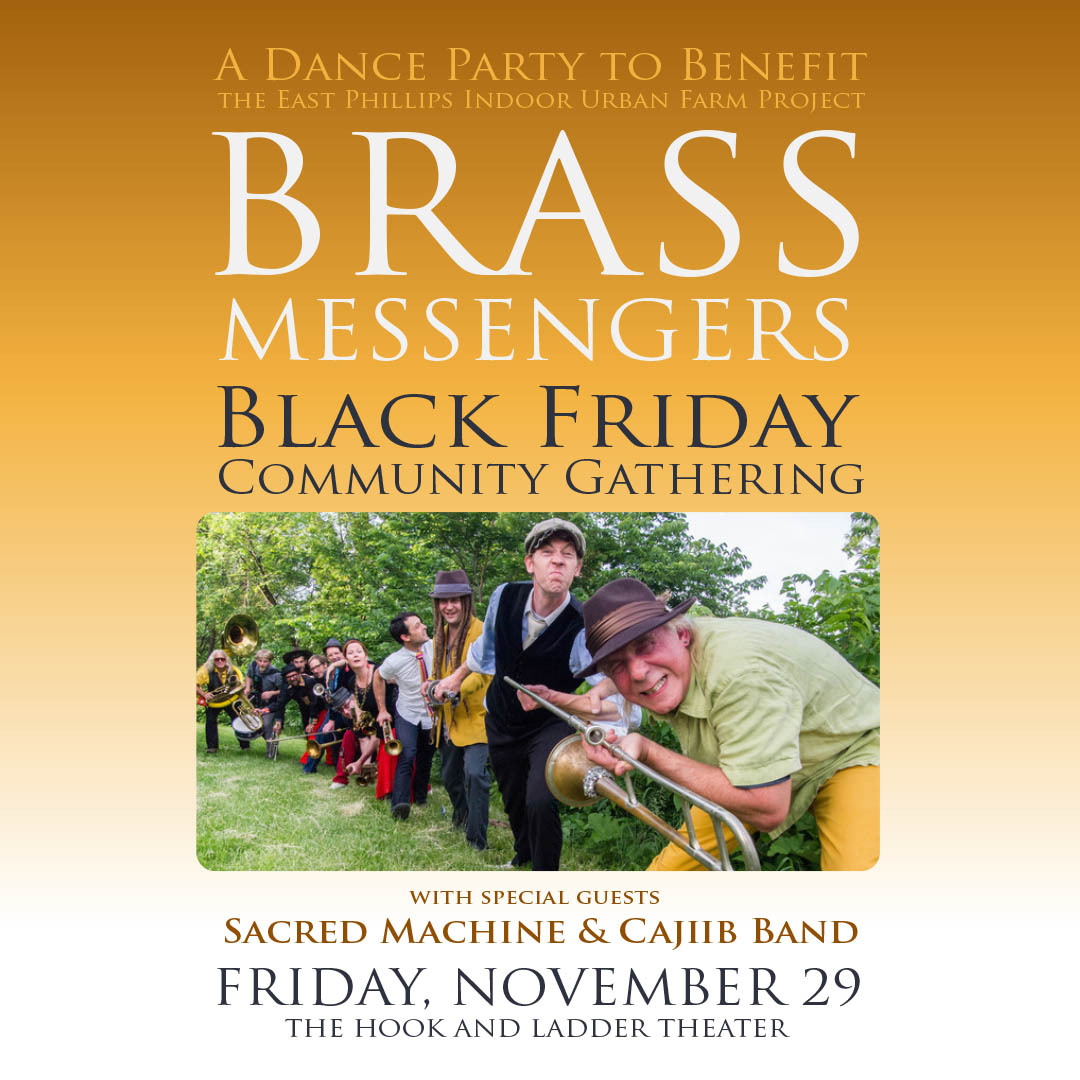 The Brass Messengers' Black Friday Community Gathering on Friday, November 29 at The Hook and Ladder Theater