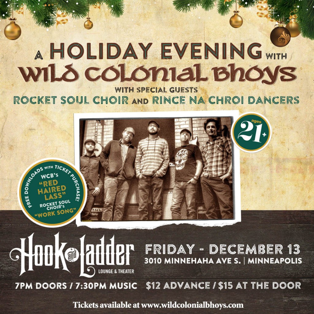 A Holiday Evening with Wild Colonial Bhoys and Rocket Soul Choir and Rince Na Chroi Dancers on Friday, December 13 in Mission Room