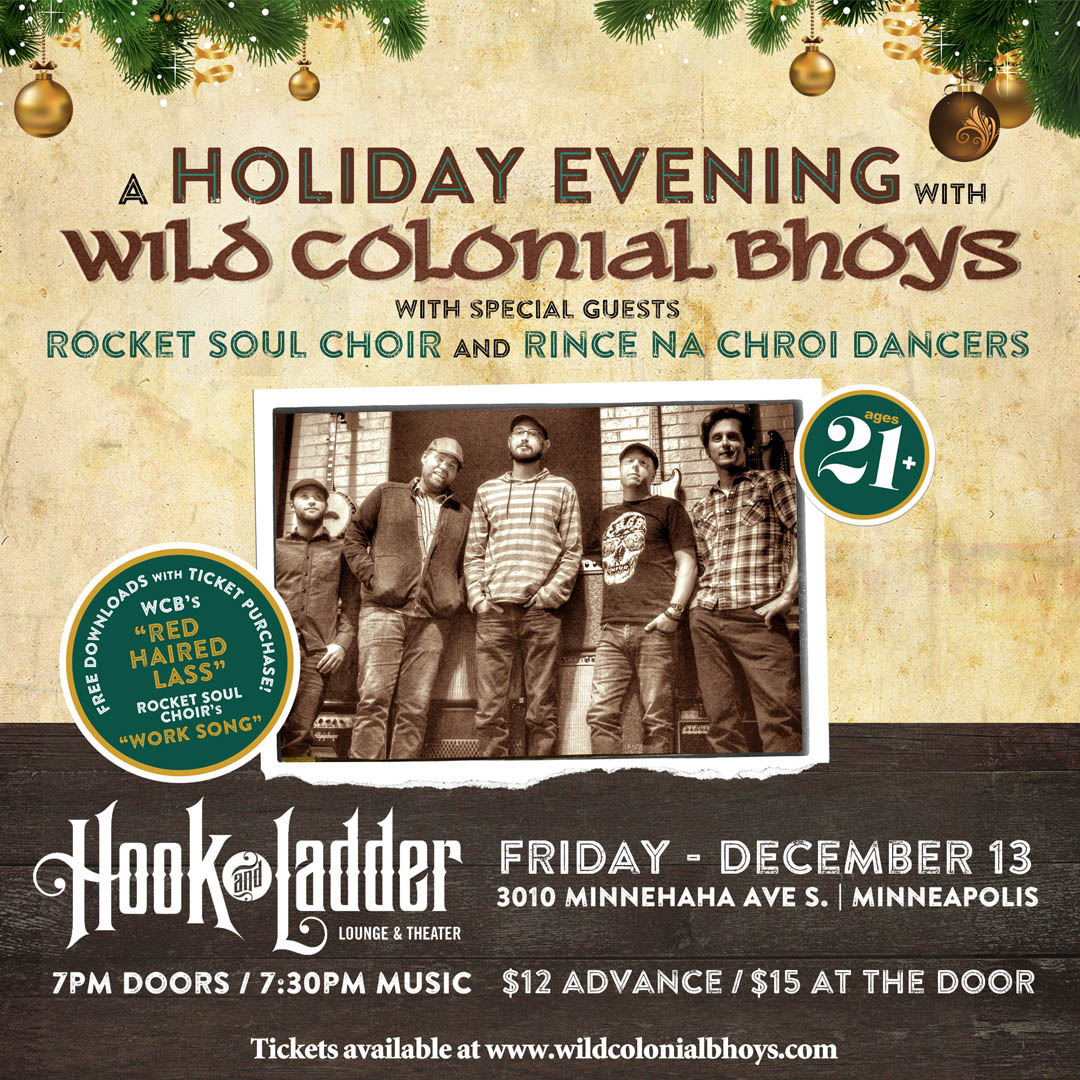 A Holiday Evening with Wild Colonial Bhoysand Rocket Soul Choir and Rince Na Chroi Dancers on Friday, December 13 in Mission Room