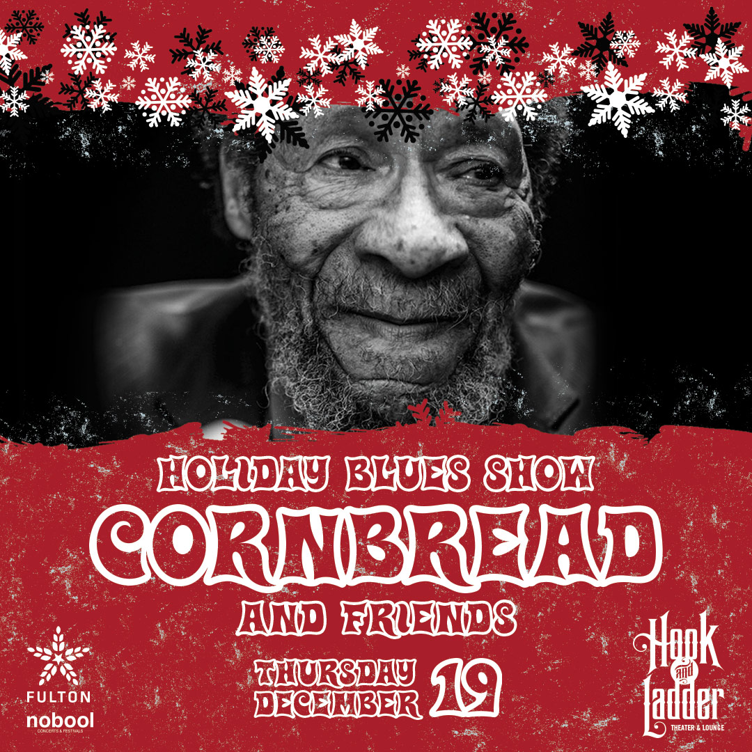 Cornbread and Friends Holiday Blues Show on Thursday, December 19 at The Hook and Ladder Mission Room