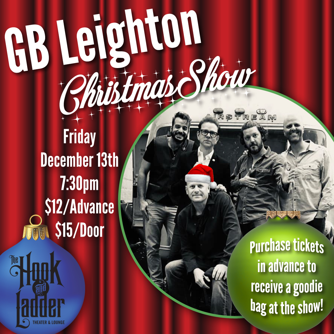 GB Leighton's Christmas Party on Friday, December 13 at The Hook and Ladder Theater