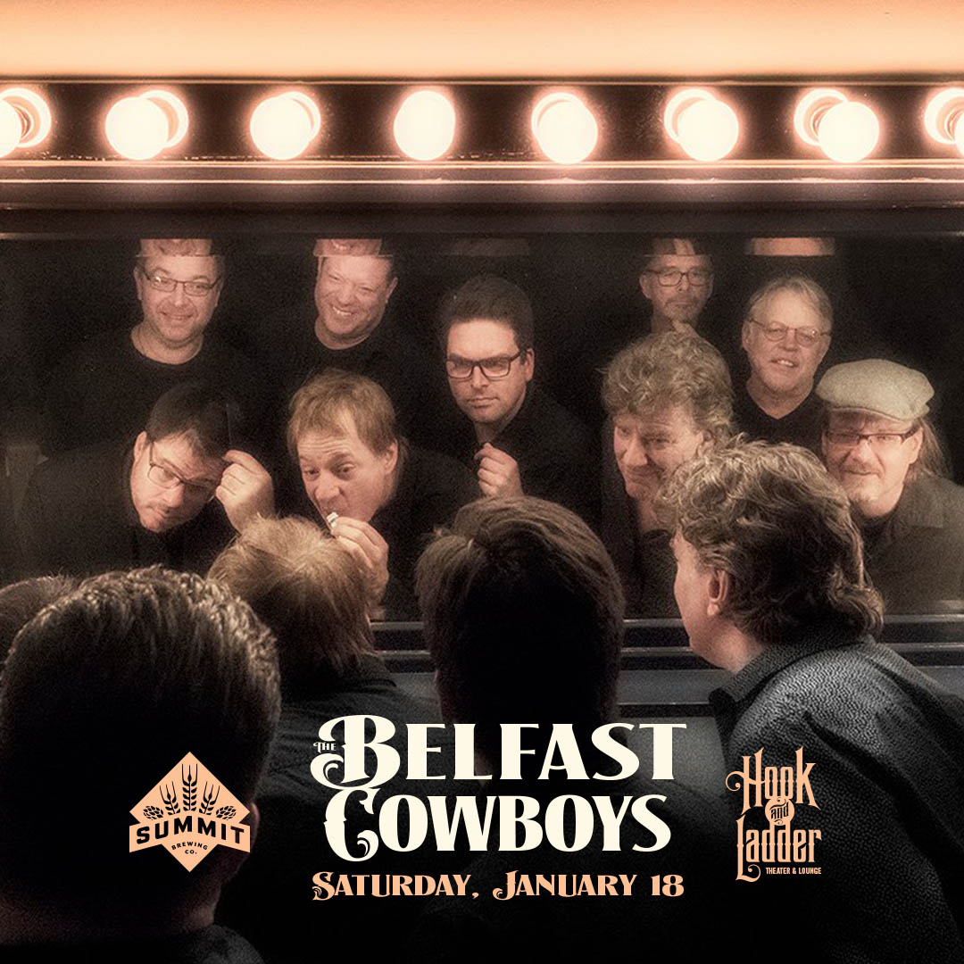 The Belfast Cowboys - Saturday, January 18 at The Hook and Ladder Theater