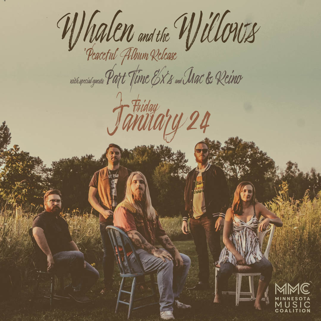 'Peaceful' Album Release - Whalen and the Willows, Part Time Ex's and Mac & Reino - Friday, January 24 - The Hook and Ladder Mission Room