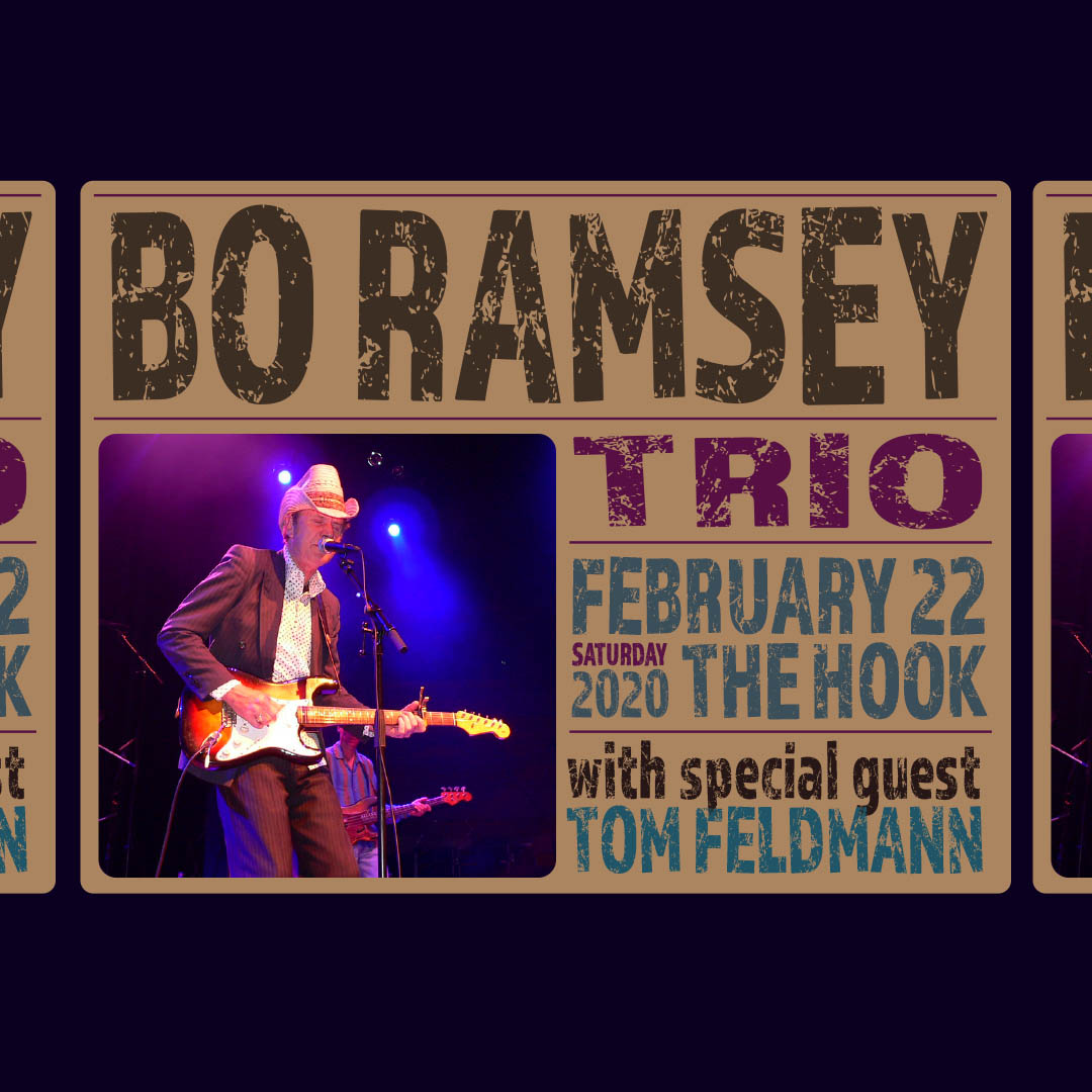 Bo Ramsey Trio with special guest Tom Feldmann - Saturday, February 22, 2020 - The Hook and Ladder Theater