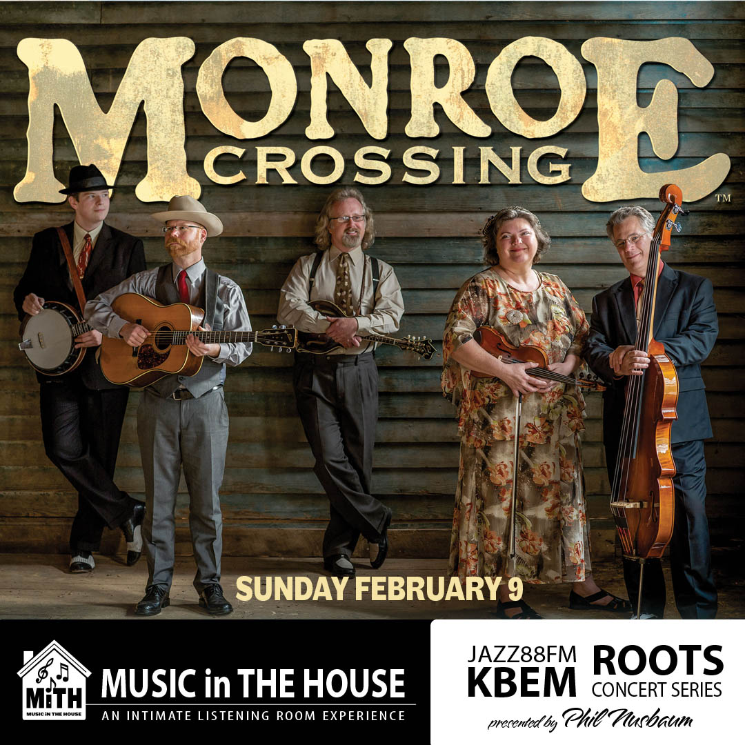 KBEM Roots Concert Series - Monroe Crossing - Sunday, February 9 - The Hook and Ladder Mission Room