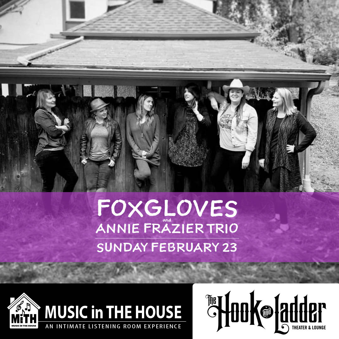 Annie Frazier Trio & The Foxgloves - Sunday, February 23 - The Hook and Ladder Mission Room