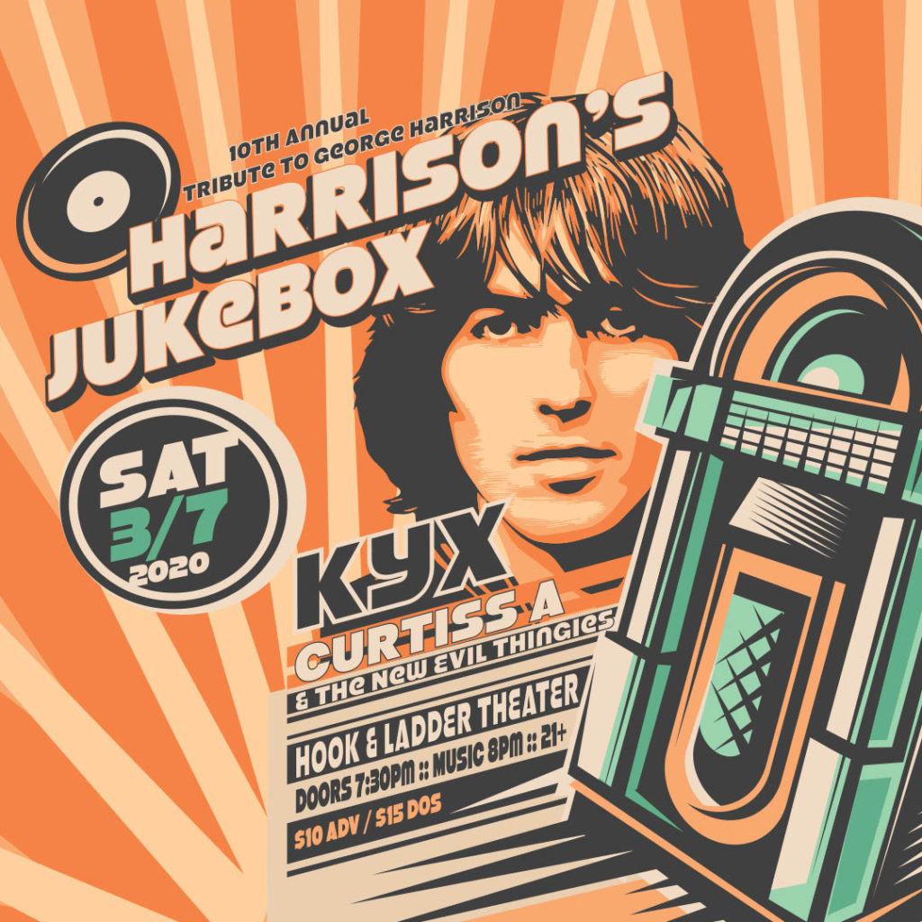 Harrison's Jukebox - KYX with special guests Curtiss A and The New Evil Thingies - Saturday, March 7 at The Hook And Ladder Theater