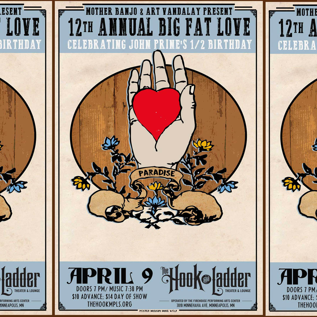 Big Fat Love: Celebrating John Prine's 1/2 Birthday - Thursday, April 9 - The Hook and Ladder Theater