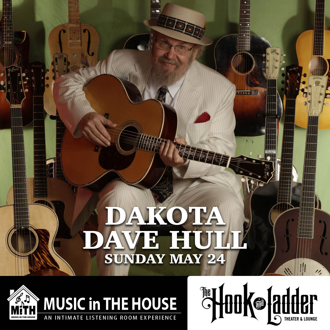 Music in the House Series - Dakota Dave Hull - Sunday, May 24 - The Hook and Ladder Mission Room
