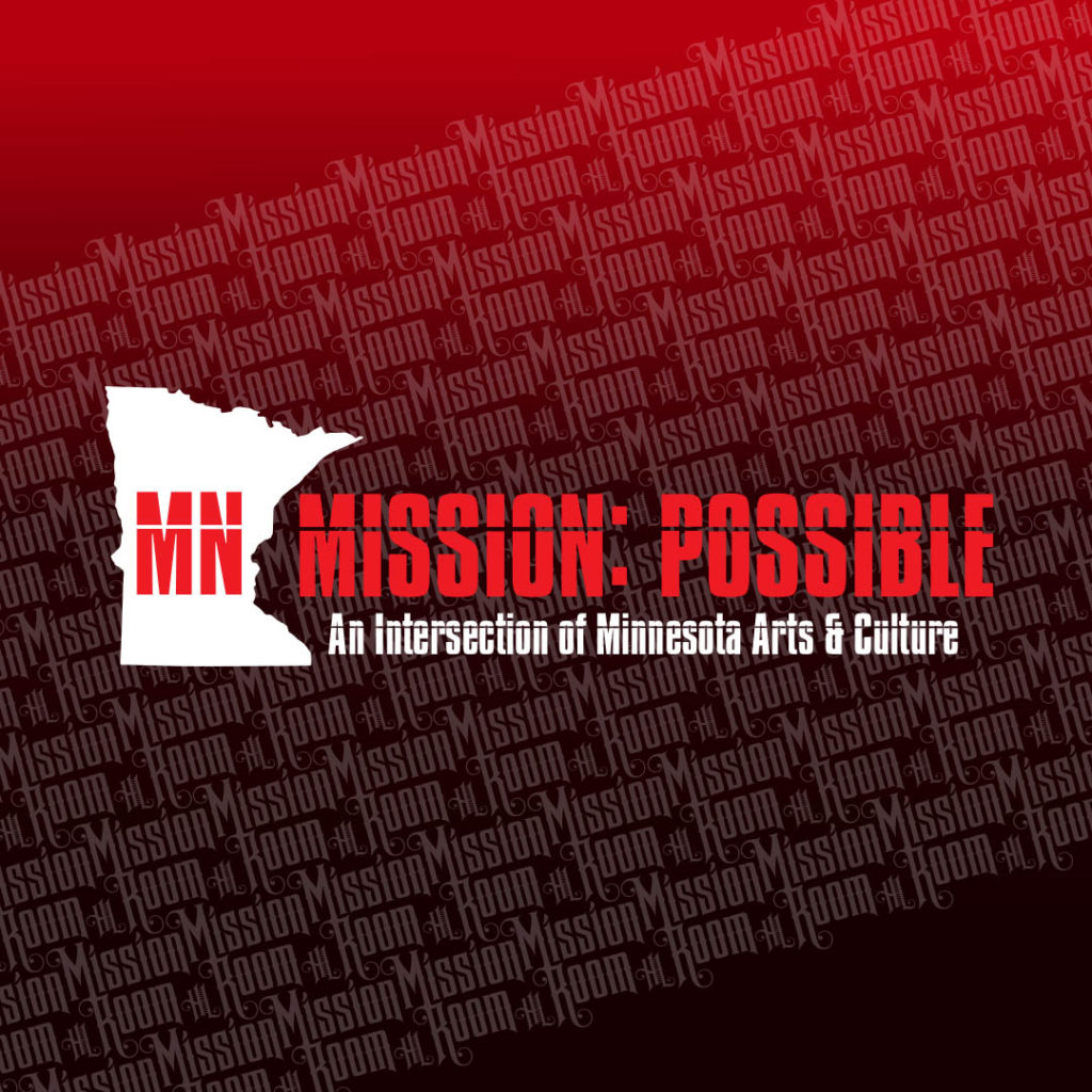 MN Mission: Possible Series Episode 5 Project : Constellation, Cathy 'n Abel, and Sigcell - Thursday, February 20 at The Hook and Ladder Mission Room