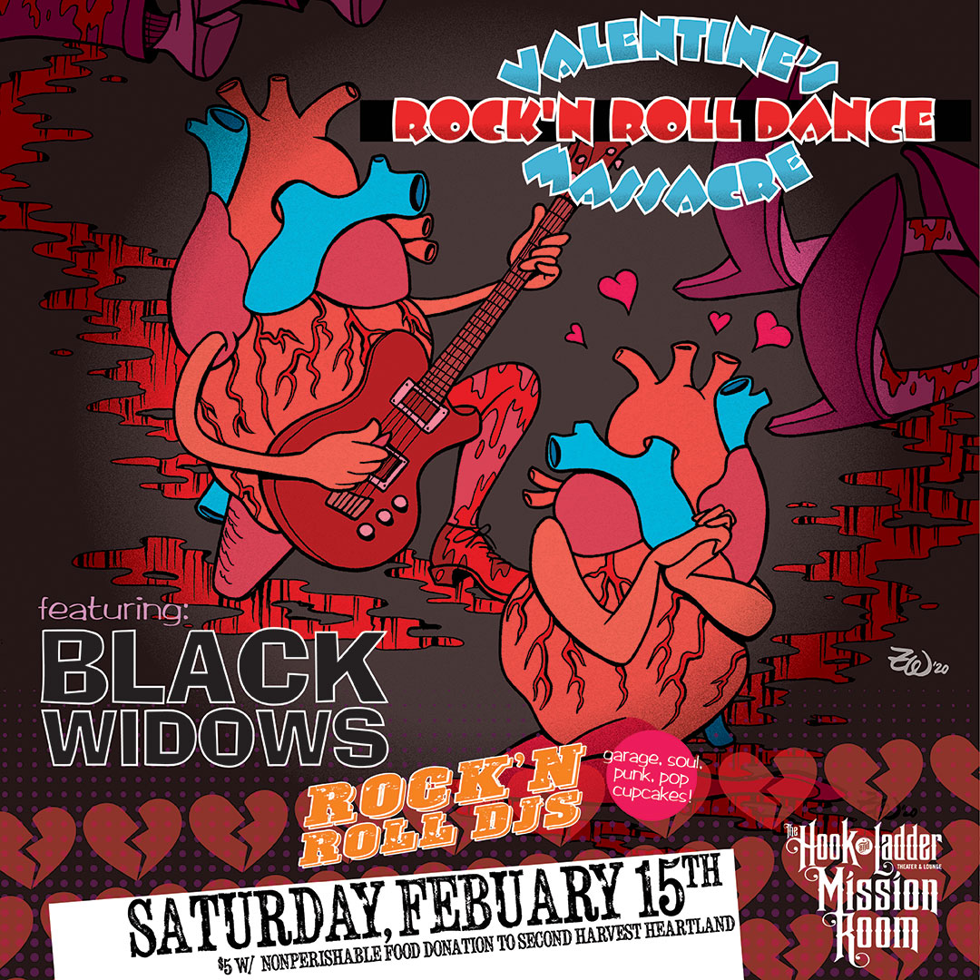 Valentine's Rock 'N Roll Massacre - Black Widows and Rock 'N Roll DJs -Saturday, February 15 - The Hook and Ladder Mission Room