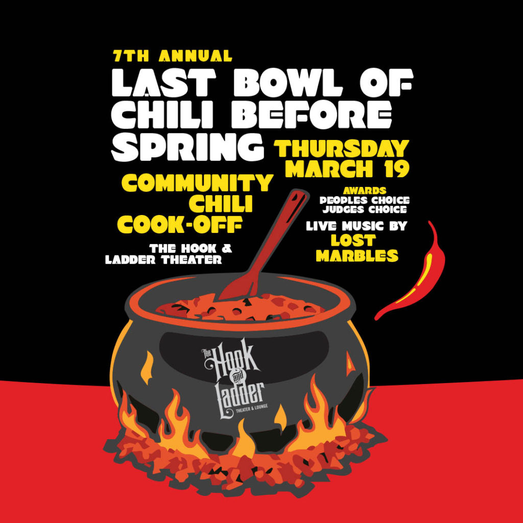 Last Bowl of Chili Before Spring Community Chili Cook-Off on Thursday, March 19 at The Hook and Ladder Mission Room
