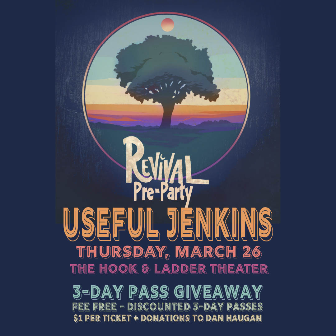 Revival Music Festival Pre-Party featuring Useful Jenkins - Thursday, March 26 at The Hook and Ladder Theater