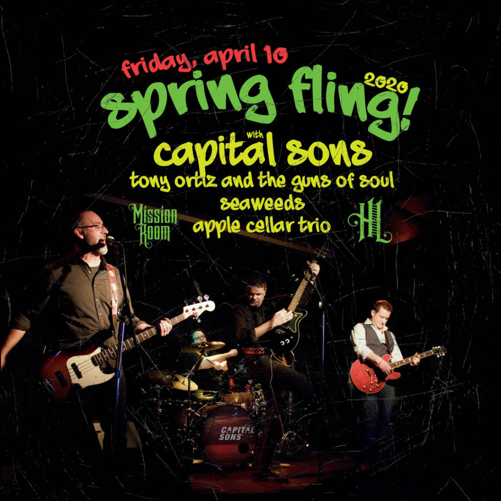 Capital Sons with Tony Ortiz And The Guns Of Soul, Seaweeds, and Apple Cellar Trio - Friday, April 10 at The Hook and Ladder Mission Room