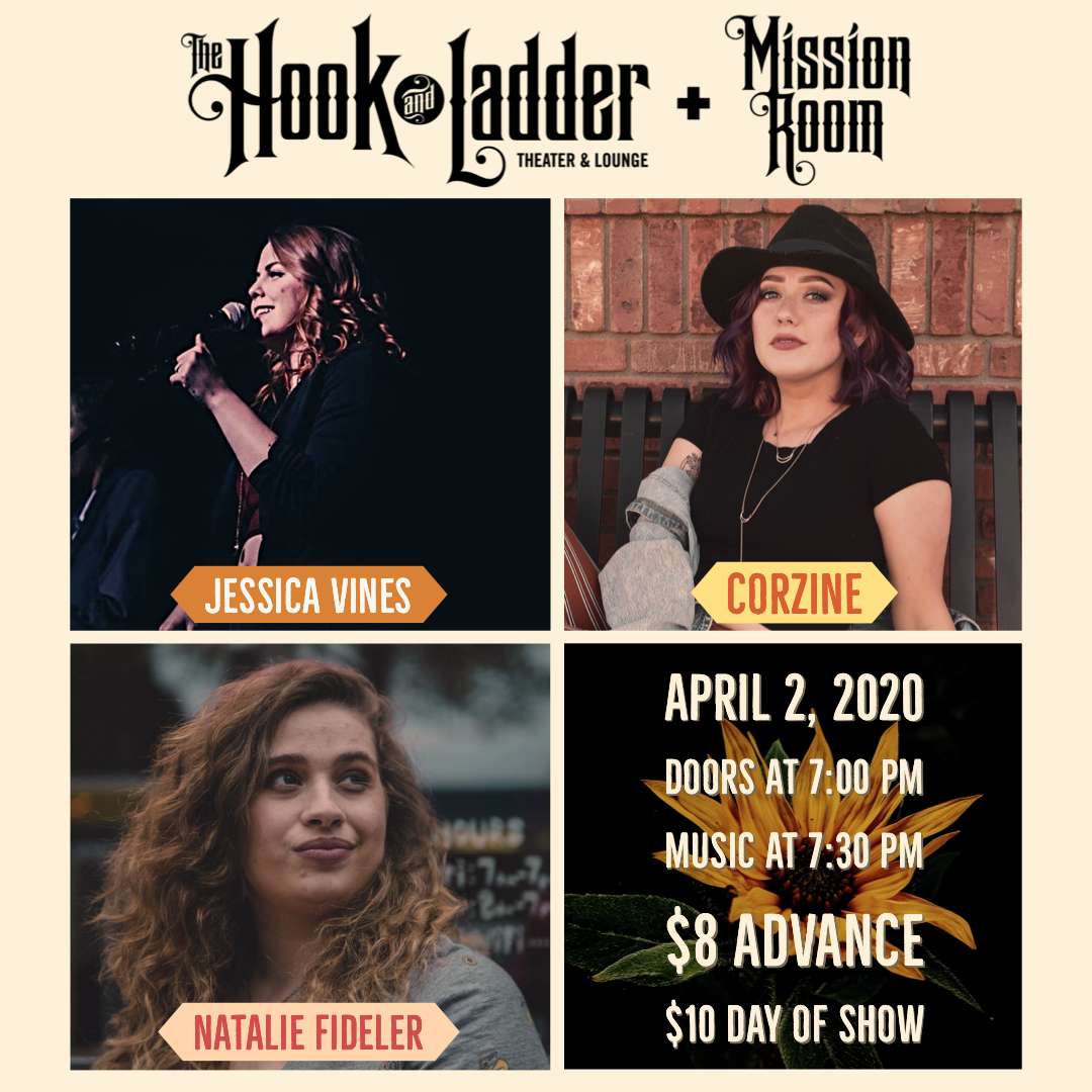 Corzine, Jessica Vines, and Natalie Fideler - Thursday, April 2 at The Hook and Ladder Mission Room