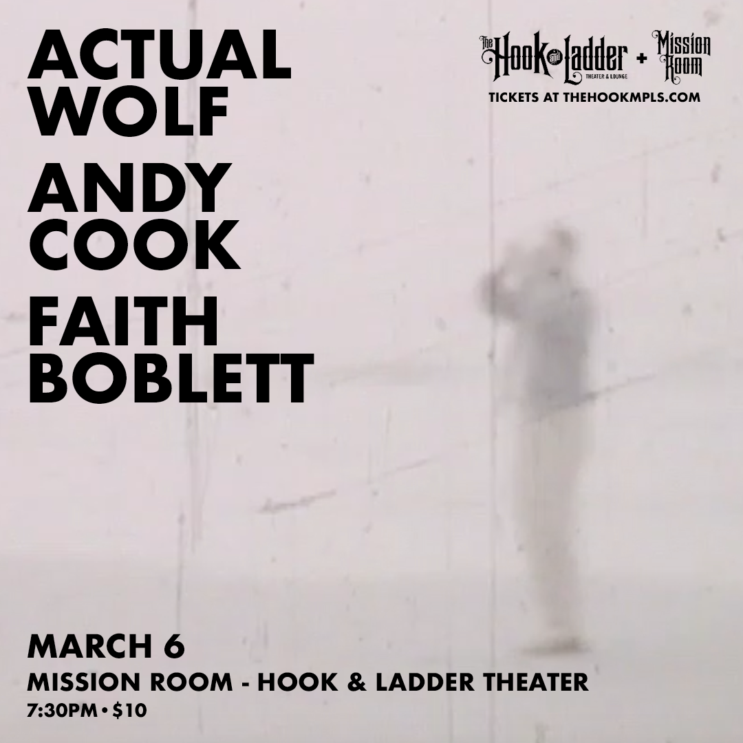 Actual Wolf and Andy Cook with guest Faith Boblett - Friday, March 6 at The Hook and Ladder Mission Room