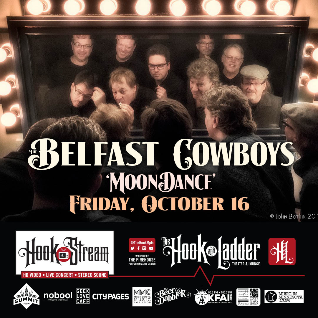 Belfast Cowboys Moondance - October 16 - HookStream