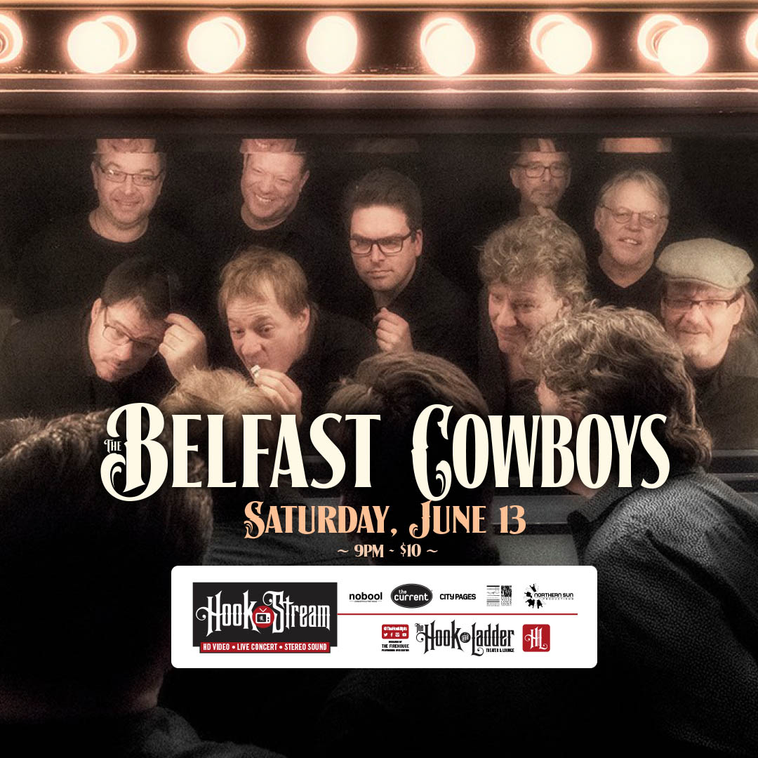 The Belfast Cowboys - HookStream - June 13