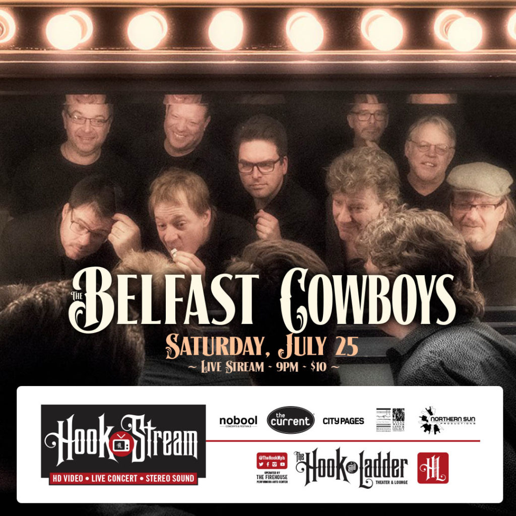 The Belfast Cowboys - HookStream - July 25