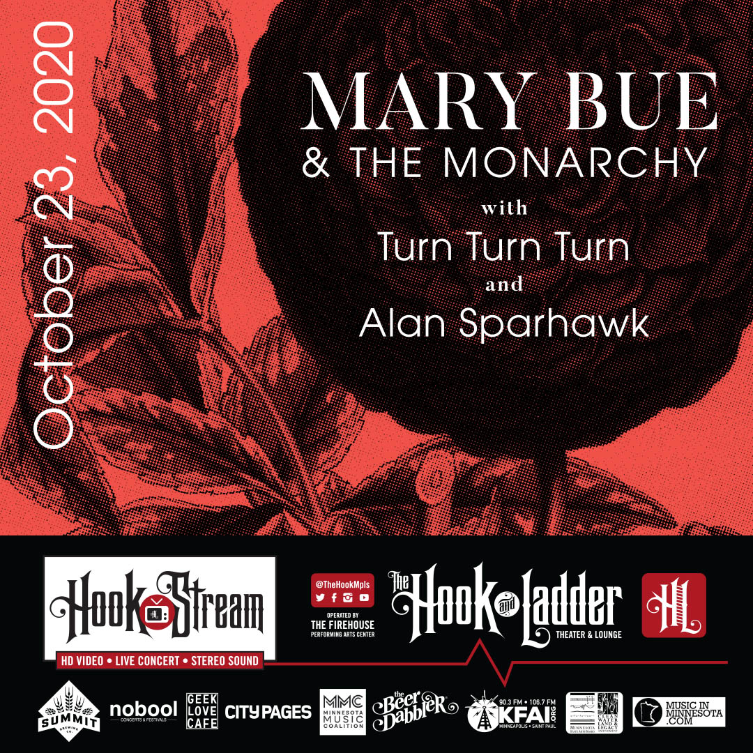 Mary Bue & The Monarchy 'The World is Your Lover' Album Release Party with special guest Alan Sparhawk - Friday, October 23 - HookStream