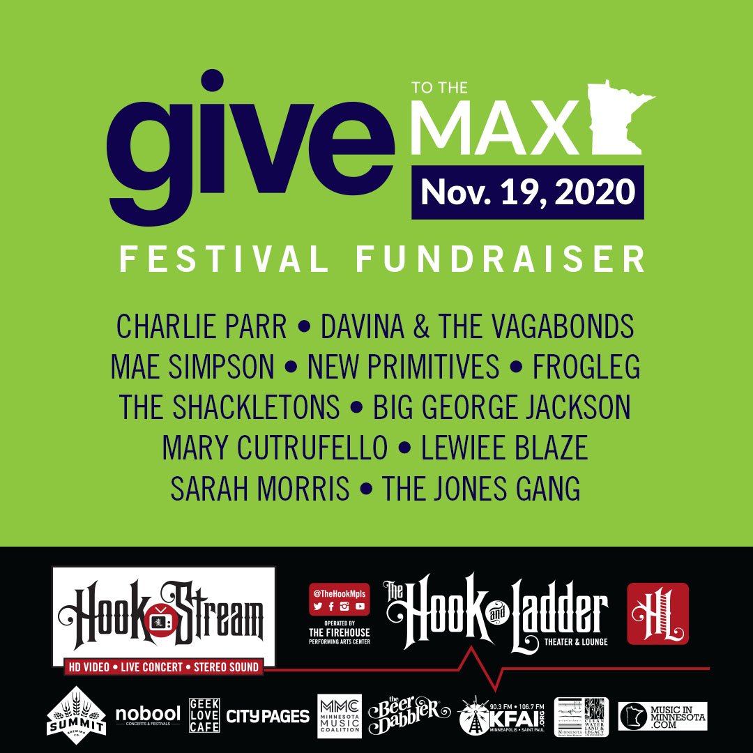 Give To The Max Festival Fundraiser For The Hook and Ladder Theater - Thursday, November 19 - World Premier Broadcast