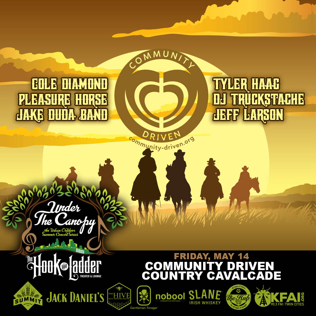 Community Driven Country Cavalcade - Under The Canopy at The Hook and Ladder Theater - Friday, May 14