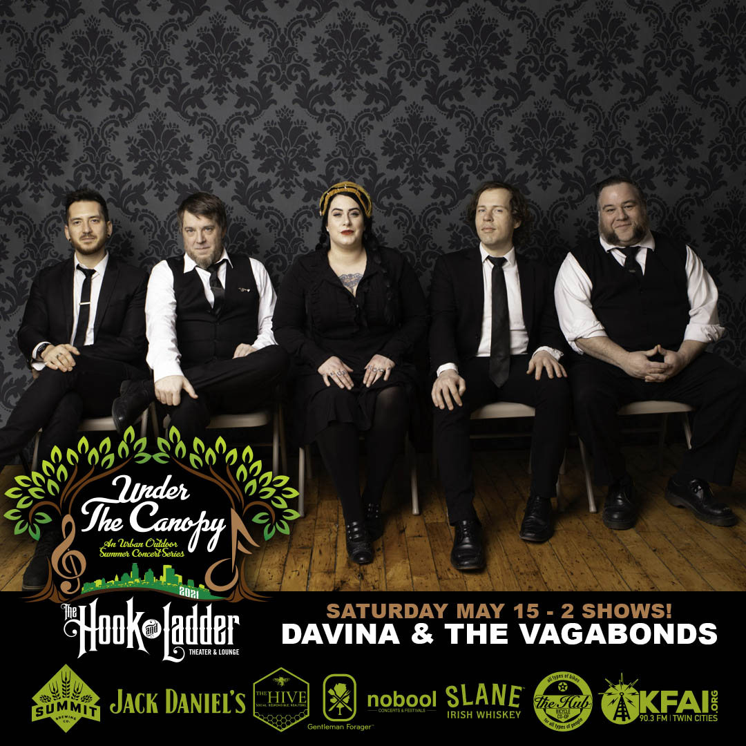Davina and The Vagabonds - Under The Canopy at The Hook and Ladder Theater - Saturday, May 15 (2 Shows)